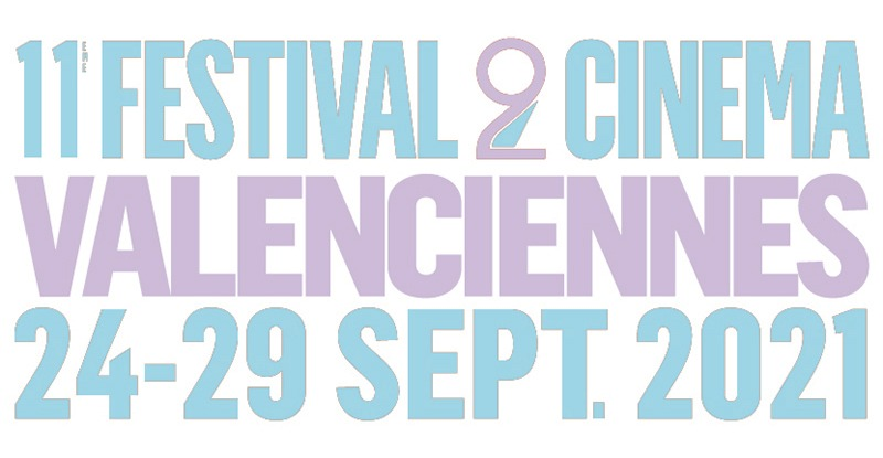 Festival 2 Cinéma de Valenciennes 2021